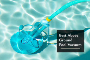 best-above-ground-pool-vacuum